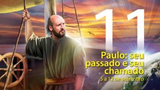 11. Paulo: seu passado e seu chamado – 5 a 12 de setembro